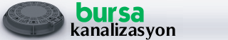 Bursa Kanalizasyon – Kanalizasyon Arıza Açma Tamiri